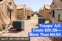 AC For Troops Costs More Than NASA