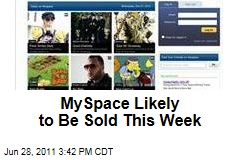 News Corp. to Sell MySpace Within Days