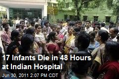 17 Infants Die in 48 Hours at Indian Hospital