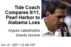 Tide Coach Compares 9/11, Pearl Harbor to Alabama Loss