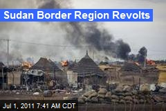 Sudan Border Region Revolts