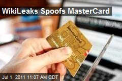 WikiLeaks Spoofs MasterCard