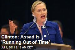 Hillary Clinton: Assad Is 'Running Out of Time'
