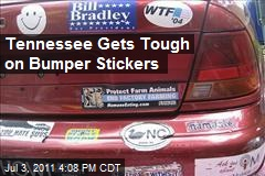 Tennessee Gets Tough on Bumper Stickers