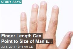 Finger Length Can Point to Size of Man's...