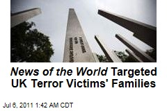 News of the World Targeted Families of 7/7 Victims