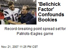 'Belichick Factor' Confounds Bookies