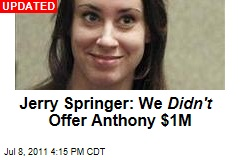 Casey Anthony Turns Mom Away; Jerry Springer Offers $1M for Show Appearance