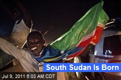 South Sudan Is Born