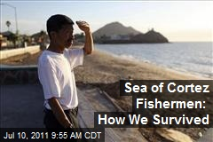 Sea of Cortez Fishermen: How We Survived