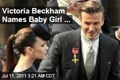 David Beckham, Victoria announce daughter's name, Harper Seven Beckham