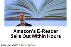Amazon's E-Reader Sells Out Within Hours
