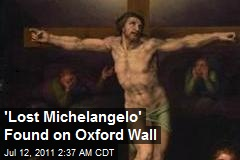'Lost Michelangelo' Found on Oxford Wall