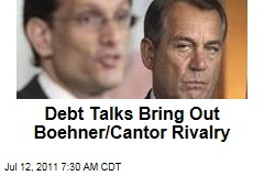 John Boehner, Eric Cantor: Debt Ceiling Talks Underscore Differences Between House GOP Brass