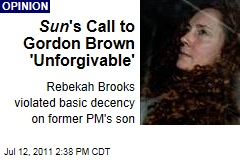 News of the World Scandal: Sun Editor Rebekah Brooks' Call to Gordon Brown About Son Is 'Unforgivable'