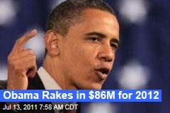 Election 2012: Obama, DNC Rake in $86M