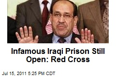 Infamous Iraqi Prison Still Open: Red Cross