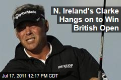 British Open: Darren Clarke Holds Out to Beat Phil Mickelson