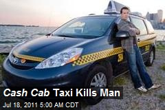 Cash Cab Kills Man