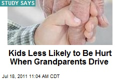 Kids Less Likely to Be Hurt When Grandparents Drive