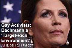 Gay Rights Groups' New Top Target: Michele Bachmann