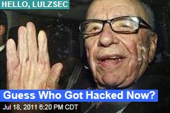 Hackers LulzSec, Anonymous Hit Rupert Murdoch, Rebekah Brooks