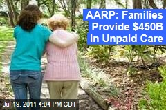 Caregivers, Elderly Health Care: AARP Estimates Cost of Family Caregiving at $450 Billion