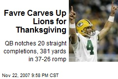 Favre Carves Up Lions for Thanksgiving