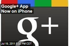 Mobile Social Networking: Google+ App Now on iPhone