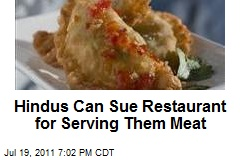 Hindus Can Sue Restaurant for Serving Them Meat