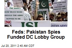 Feds: Pakistan Spies Funded DC Lobby Group