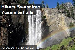 Hikers Swept Into Yosemite Falls