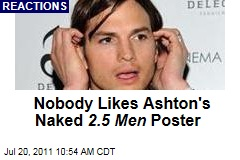 Ashton Kutcher's Maybe-Naked 'Two and a Half Men' Poster: Does Anyone Need to See Jon Cryer Nude?