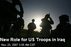 New Role for US Troops in Iraq