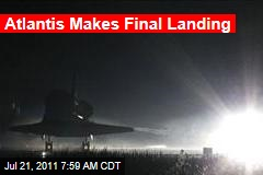 Atlantis Makes Final Landing