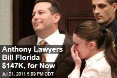 Casey Anthony Lawyers Bill Florida $147,000 for Expenses