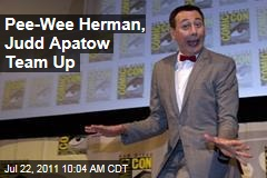 Pee-Wee Herman, Judd Apatow Making New Movie: Comic-Con