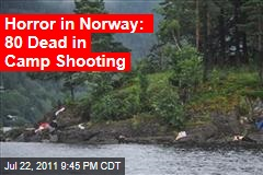 Horror in Norway: 80 Dead in Camp Shooting
