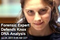 Amanda Knox Appeal: Forensic Expert Defends DNA Analysis After Report Declares It Unreliable