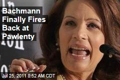 Michele Bachmann Finally Fires Back at Gov. Tim Pawlenty
