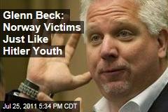 Glenn Beck: Norway Victims Similar to Hitler Youth