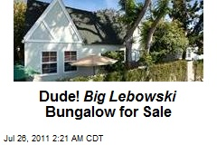 Dude! Big Lebowski's Bungalow for Sale