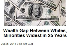 Wealth Gap Between Whites, Minorities Widest in 25 Years