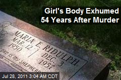 Girl's Body Exhumed 54 Years After Murder