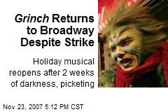 Grinch Returns to Broadway Despite Strike