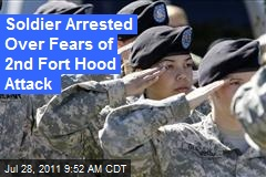 Soldier Arrested Over Fears of 2nd Fort Hood Attack