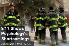 9/11 Shows Psychology's Shortcomings