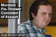 Rupert Murdoch Pie-Thrower Jonathan May-Bowles Convicted of Assault