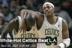 White-Hot Celtics Beat L.A.