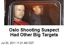 Oslo Shooting Suspect Had Other Big Targets